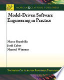 Model driven Software Engineering in Practice