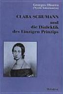 Clara Schumann und die Dialektik des einzigen Prinzips