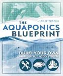 The Aquaponics Blueprint