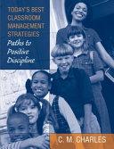 Today s Best Classroom Management Strategies