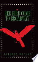 Red Bird Come To Broadway Book One Hc