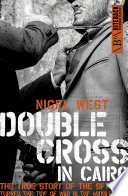Double Cross in Cairo Double Agent Renato Levi Proved