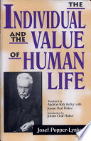 The Individual and the Value of Human Life To The English Speaking World The Ideas Of Joseph