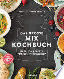 Das gro  e Mix Kochbuch