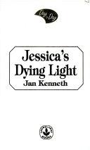 Jessica s Dying Light