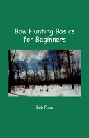 Bow Hunting Basics for Beginners