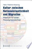 Kultur zwischen Nationalstaatlichkeit und Migration