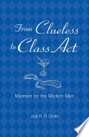 From Clueless to Class Act Book PDF