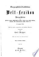 Geographisch-statistisches welt-lexikon