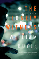 The Lonely Witness: A Novel A Murder She Finds Herself Fascinated