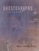 Ghostographs Book PDF
