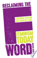 Reclaiming the F Word