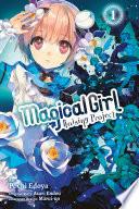 Magical Girl Raising Project Vol 1 Manga