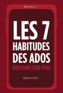 Les 7 Habitudes Des Ados : the never before released, dramatically improved quality...