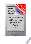 Le Guide du Gratuit pour Kindle   Des milliers de ressources gratuites pour votre Kindle