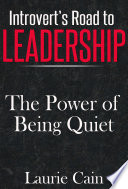 Introvert s Road To Leadership  The Power Of Being Quiet