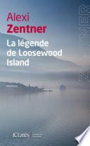 La l  gende de Loosewood Island