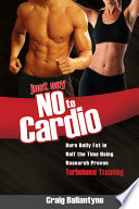 Just Say No to Cardio