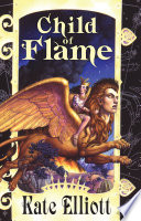 Child Of Flame : fourth book of the crown of stars...