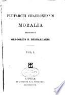 Plutarchi Chaeronensis Moralia
