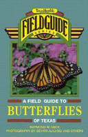 A Field Guide to Butterflies of Texas