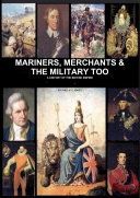 Mariners, Merchants And The Military Too