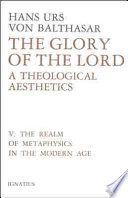 The Glory of the Lord  A Theological Aesthetics  Vol  5