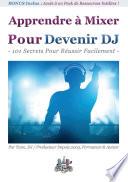 Apprendre    Mixer Pour Devenir DJ