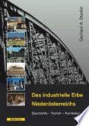 Das industrielle Erbe Niederösterreichs