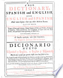 A New Dictionary  Spanish and English  and English and Spanish