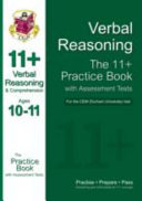 Verbal Reasoning & Comprehension: The 11+ Practice Book with Assessment Tests for the CEM (Durham University) Test, Ages 10-11