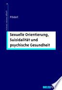 Sexuelle Orientierung, Suizidalität und psychische Gesundheit