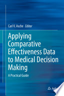 Applying Comparative Effectiveness Data To Medical Decision Making