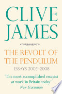 The Revolt Of The Pendulum : shows clive james at his...