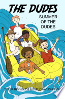 Summer Of The Dudes