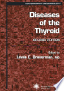 Diseases Of The Thyroid : book, lewis braverman and a panel of international...