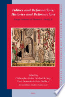 Politics and Reformations  Histories and Reformations Book PDF