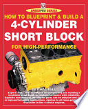 The 4 Cylinder Engine Short Block High Performance Manual