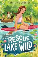 Rescue at Lake Wild Book
