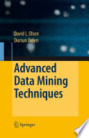 Advanced Data Mining Techniques : demonstrate the potential of gathering large sets of...