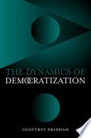 The Dynamics of Democratization