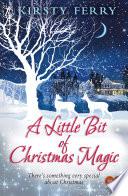 A Little Bit of Christmas Magic  Choc Lit