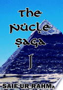 The Nucle Saga Book One