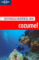 Diving and Snorkeling Cozumel