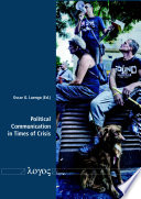 Political Communication in Times of Crisis
