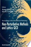 Non Perturbative Methods and Lattice QCD