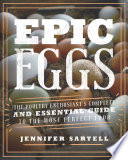 Epic Eggs : chickens, epic eggs takes a deep dive on...