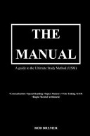 The Manual  A Guide to the Ultimate Study Method  Usm