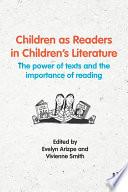 Children as Readers in Children   s Literature