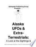 Alaska UFO s and Extraterrestrials